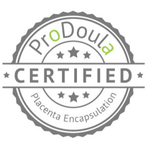 Pro Doula Certified - Placenta Encapsulation